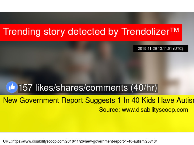New Government Report Suggests 1 In 40 >> New Government Report Suggests 1 In 40 Kids Have Autism